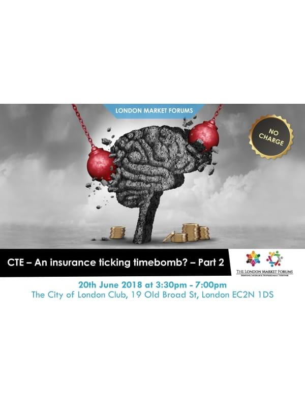 CTE - An Insurance Ticking Timebomb? - Part 2