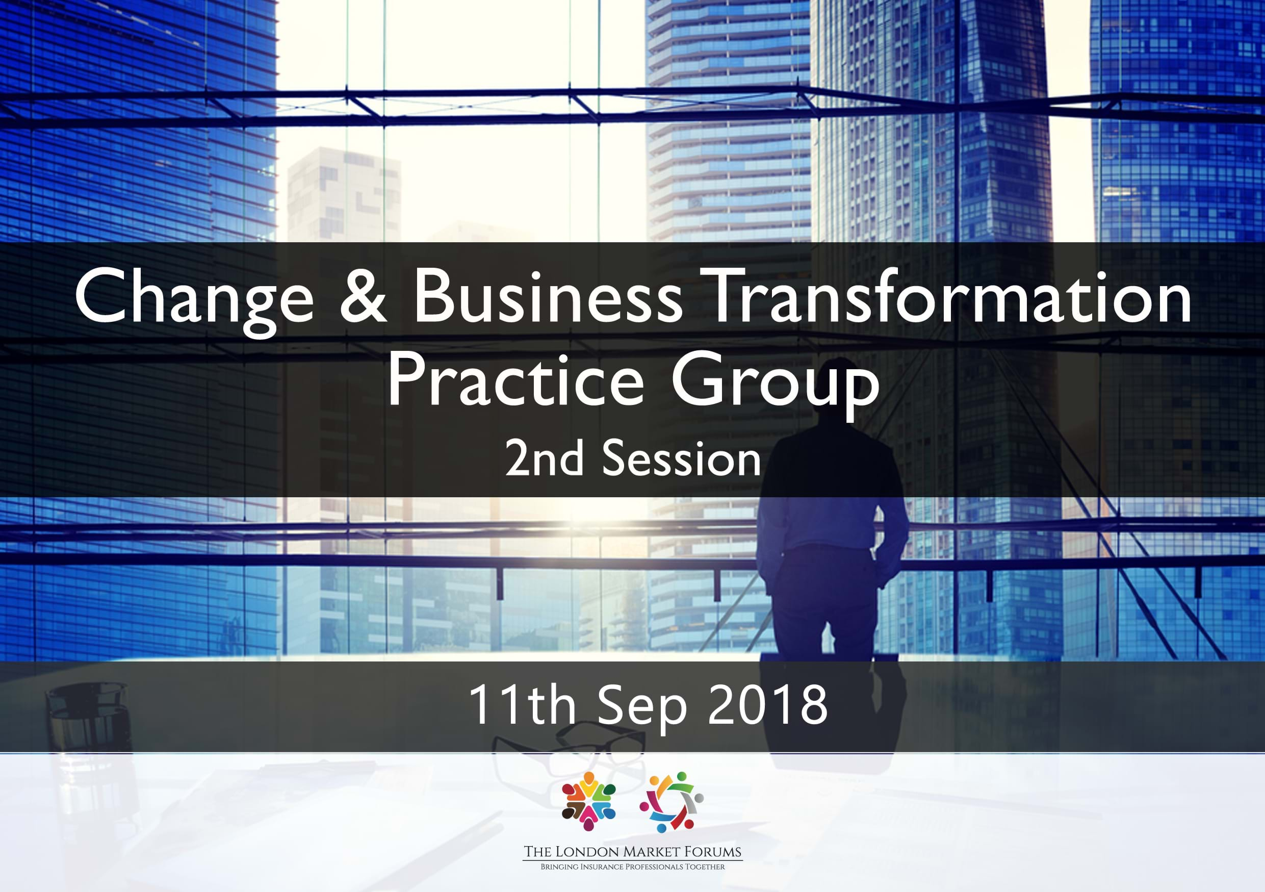 Change & Business Transformation - 11th September 2018