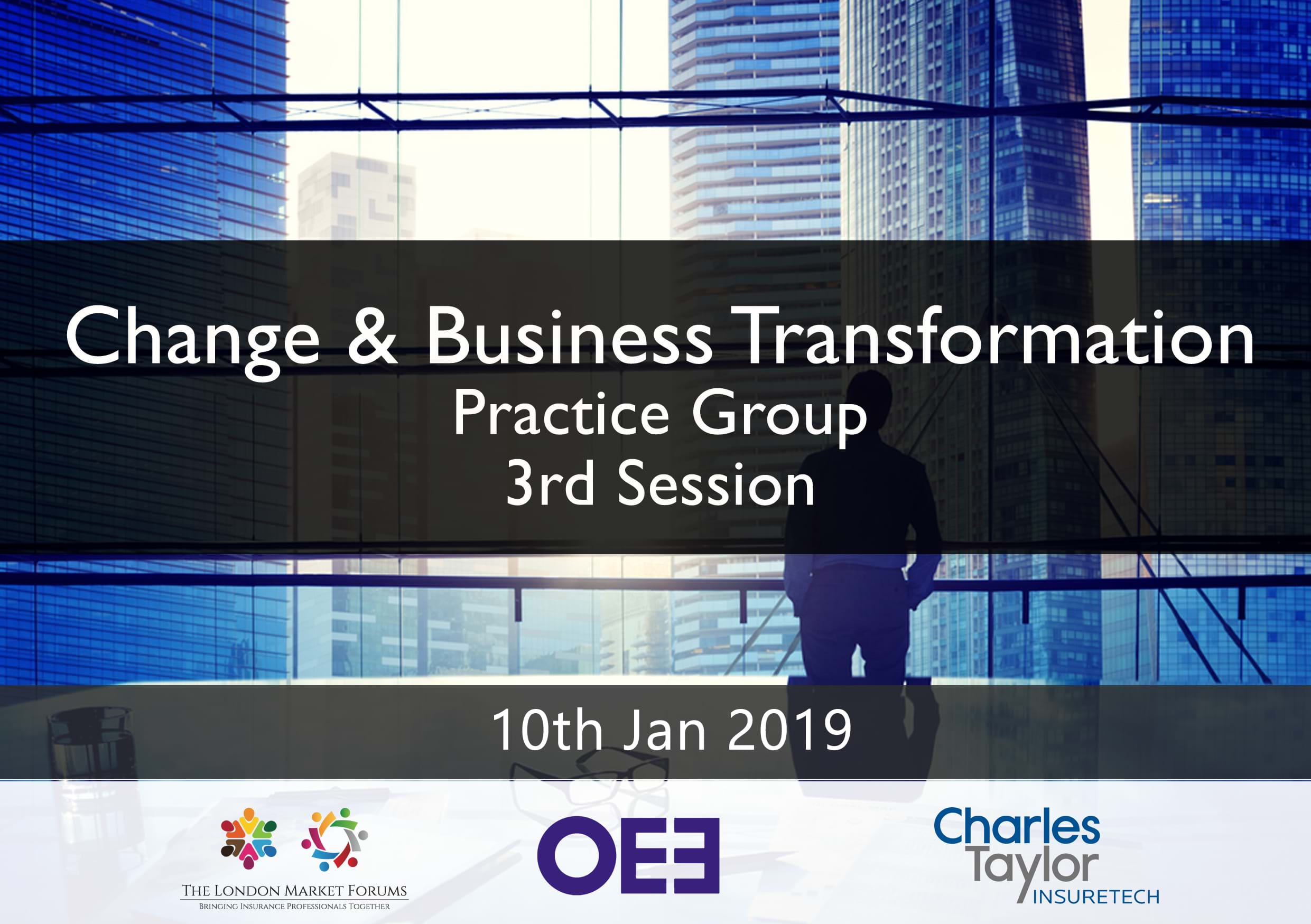 Change & Business Transformation Practice Group - 3rd Session