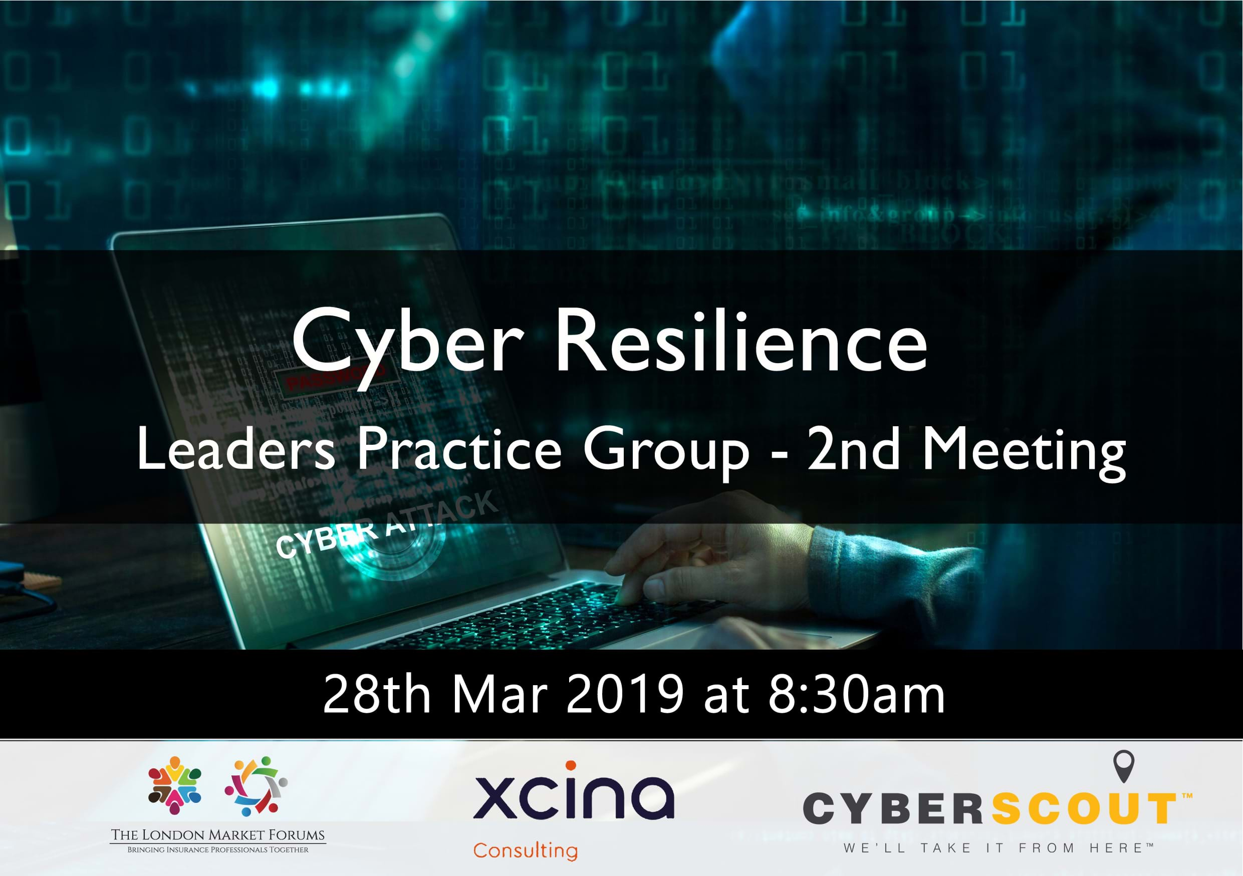 Cyber Resilience Leaders Practice Group - 28th March 2019