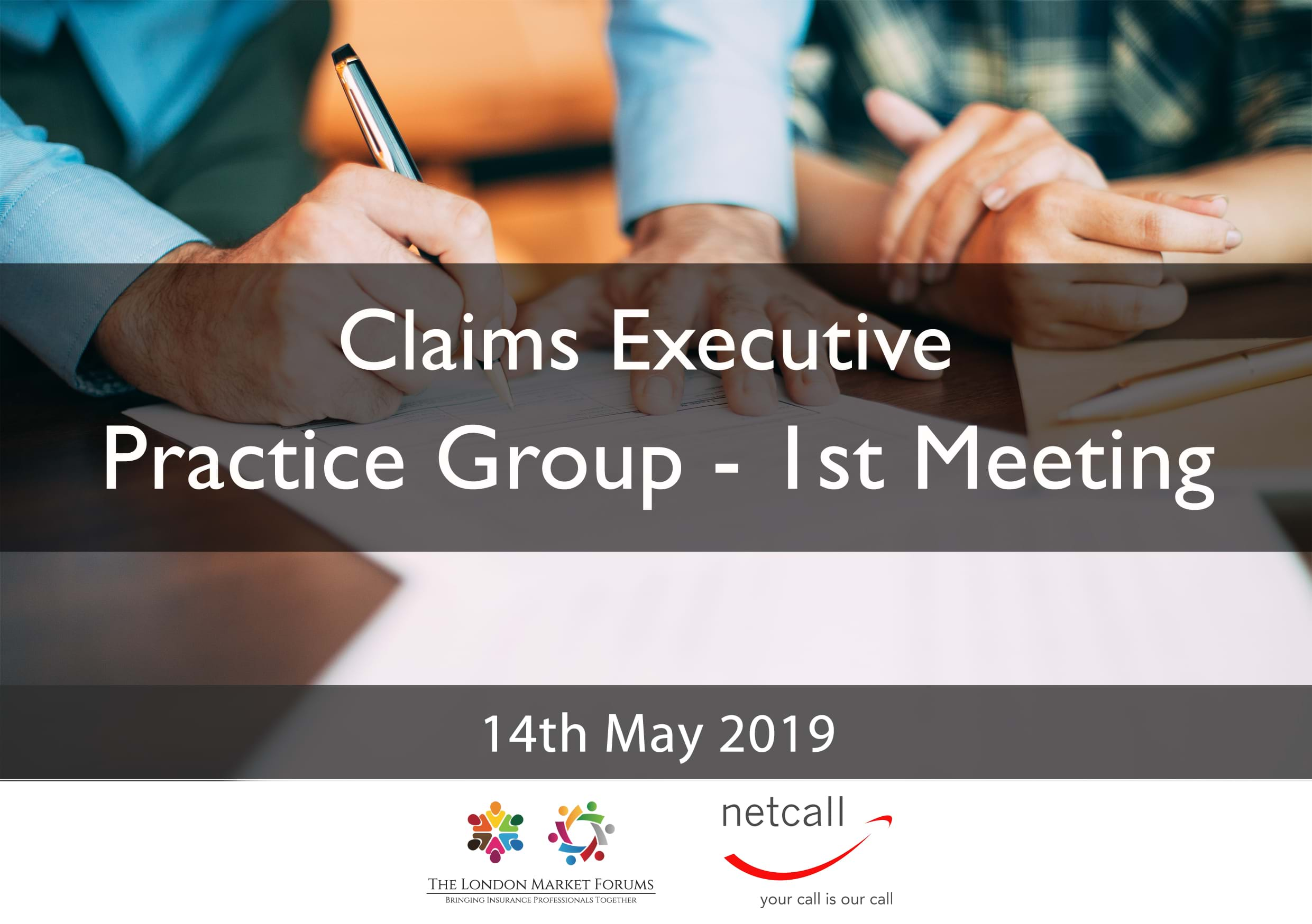 Claims Executive Practice Group - 14th May 2019