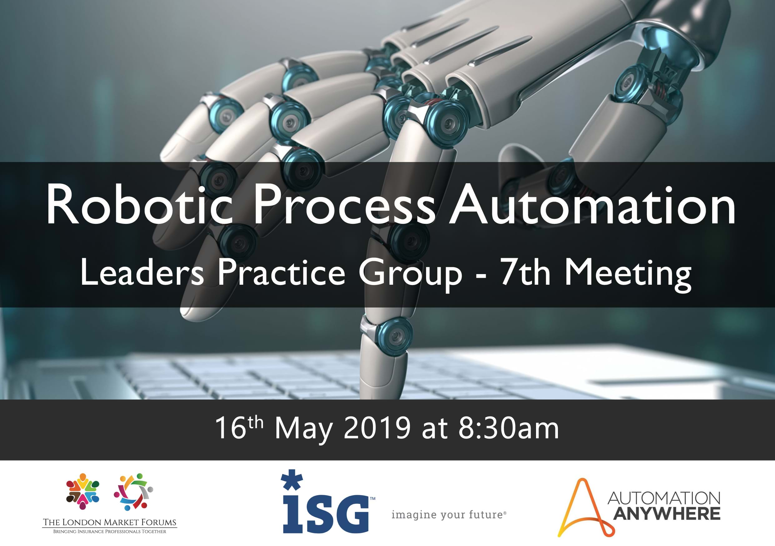 Robotic Process Automation Leaders Practice Group - 16th May 2019