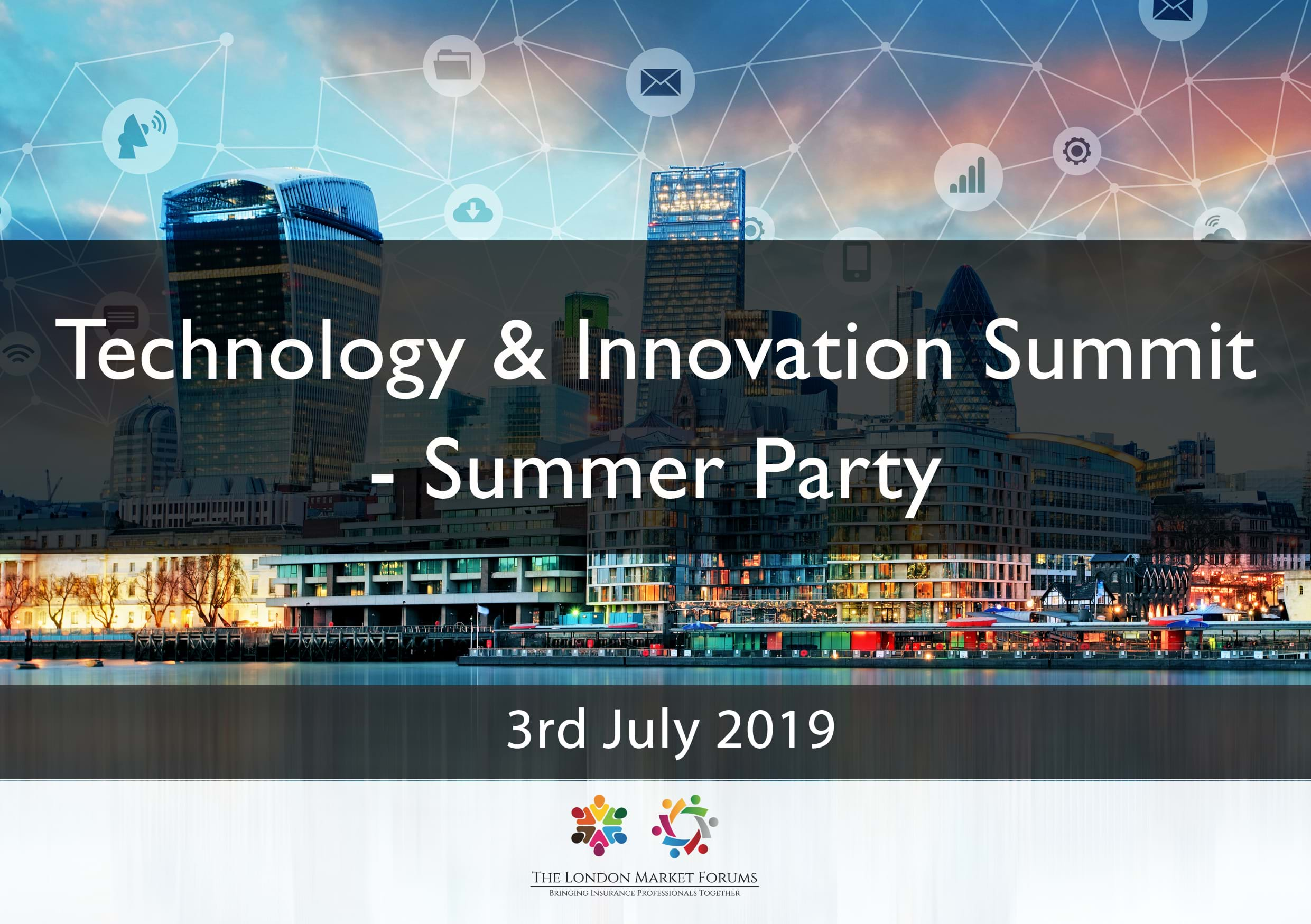 Technology & Innovation Summit - Summer Party - 3rd July 2019